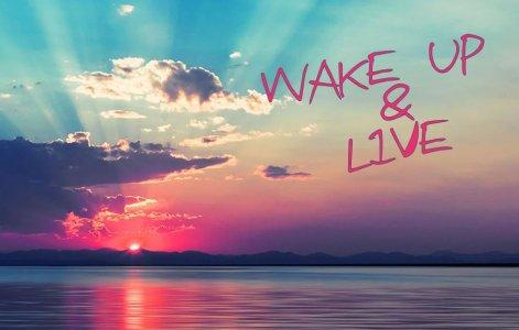 wake-up-and-live.jpg